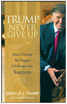 TRUMP; NEVER GIVE UP